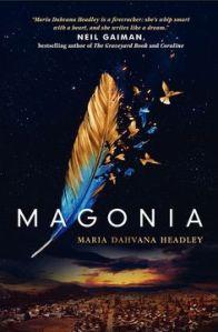 Magonia, by Maria Dahvana Headley, available 28 April 2015.